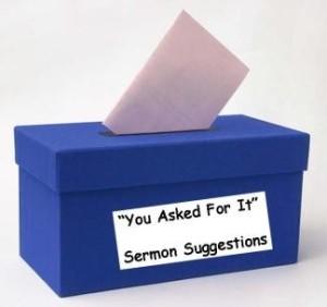 sermon suggestion box